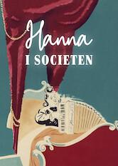 Search netflix Hanna in Society / Hanna i societén