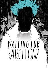 Waiting for Barcelona