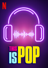 Search netflix This Is Pop