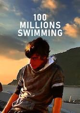 Search netflix 100 Millions Swimming