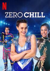 Search netflix Zero Chill