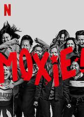 Search netflix Moxie