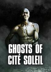 Search netflix Ghosts of Cité Soleil