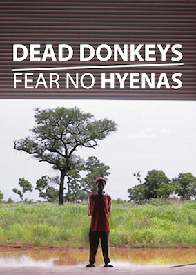 Dead Donkeys Fear No Hyenas